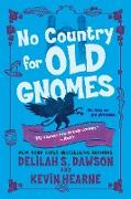Cover-Bild zu Hearne, Kevin: No Country for Old Gnomes (eBook)