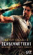 Cover-Bild zu Hearne, Kevin: Zerschmettert (eBook)