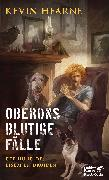 Cover-Bild zu Hearne, Kevin: Oberons blutige Fälle (eBook)