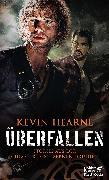 Cover-Bild zu Hearne, Kevin: Überfallen (eBook)