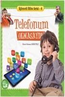 Cover-Bild zu Telefonum Olmasaydi