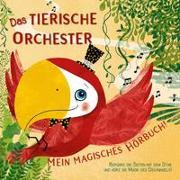 Cover-Bild zu Zanella, Susy (Illustr.): Das tierische Orchester