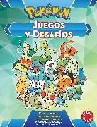 Cover-Bild zu Juegos y desafios Pokémon / Pokemon Games and Challenges