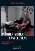 Cover-Bild zu Hatterscheidt, Bernhard: Mörderischer Fastelovend