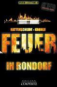 Cover-Bild zu Hatterscheidt, Bernhard: Feuer in Rondorf