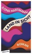 Cover-Bild zu Hartmann, Ilona: Land in Sicht
