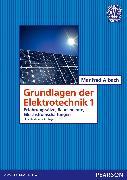 Cover-Bild zu Grundlagen der Elektrotechnik 1