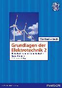 Cover-Bild zu Grundlagen der Elektrotechnik 2