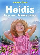 Cover-Bild zu Spyri, Johanna: Heidis Lehr- und Wanderjahre (eBook)