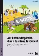 Cover-Bild zu Jebautzke, Kirstin: Auf Entdeckungsreise durch das Neue Testament (eBook)