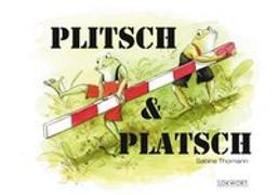 Cover-Bild zu Plitsch & Platsch