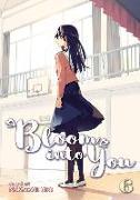 Cover-Bild zu Bloom Into You Vol. 6 von NIO, NAKATANI