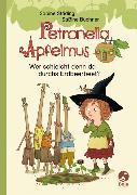 Cover-Bild zu Petronella Apfelmus - Wer schleicht denn da durchs Erdbeerbeet?