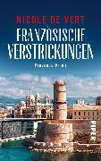 Cover-Bild zu Vert, Nicole de: Französische Verstrickungen (eBook)