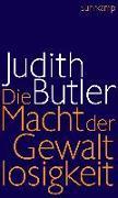 Cover-Bild zu Die Macht der Gewaltlosigkeit von Butler, Judith