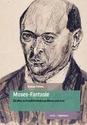 Cover-Bild zu Peters, Rainer: Moses-Fantasie