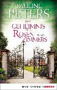 Cover-Bild zu Das Geheimnis des Rosenzimmers (eBook) von Peters, Pauline