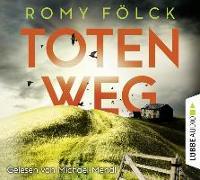 Cover-Bild zu Fölck, Romy: Totenweg