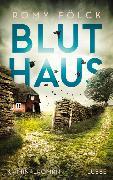 Cover-Bild zu Fölck, Romy: Bluthaus