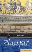 Cover-Bild zu Fölck, Romy: Blutspur (eBook)
