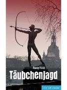 Cover-Bild zu Fölck, Romy: Täubchenjagd (eBook)