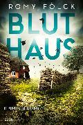 Cover-Bild zu Fölck, Romy: Bluthaus (eBook)
