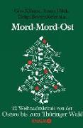 Cover-Bild zu Klönne, Gisa: Mord-Mord-Ost (eBook)