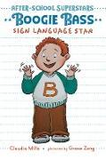 Cover-Bild zu Mills, Claudia: Boogie Bass, Sign Language Star (eBook)