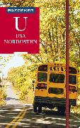 Cover-Bild zu Baedeker Reiseführer USA Nordosten von Helmhausen, Ole