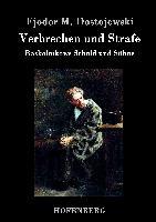 Cover-Bild zu Fjodor M. Dostojewski: Verbrechen und Strafe