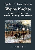 Cover-Bild zu Fjodor M. Dostojewski: Weiße Nächte