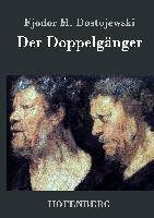 Cover-Bild zu Fjodor M. Dostojewski: Der Doppelgänger