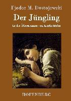 Cover-Bild zu Fjodor M. Dostojewski: Der Jüngling
