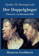 Cover-Bild zu Dostojewski, Fjodor M.: Der Doppelgänger (Großdruck)