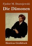 Cover-Bild zu Dostojewski, Fjodor M.: Die Dämonen (Großdruck)