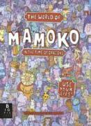 Cover-Bild zu Mizielinski, Aleksandra and Daniel: The World of Mamoko: In the Time of Dragons