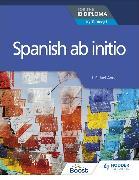 Cover-Bild zu Spanish ab initio for the IB Diploma