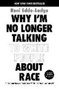Cover-Bild zu Eddo-Lodge, Reni: Why I'm No Longer Talking to White People About Race