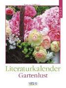 Cover-Bild zu Literaturkalender Gartenlust 2020 von Borstell, Ursel (Fotograf)