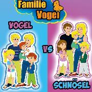 Cover-Bild zu Vogel, Familie: Familie Schnösel vs. Familie Vogel (Audio Download)