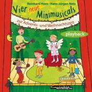Cover-Bild zu Vier neue Minimusicals zur Advents- und Weihnachtszeit. Playback-CD