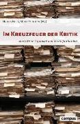 Cover-Bild zu Im Kreuzfeuer der Kritik von Böick, Marcus (Hrsg.)