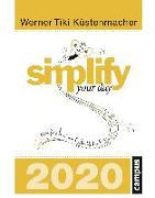 Cover-Bild zu simplify your day 2020 von Küstenmacher, Werner Tiki