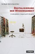 Cover-Bild zu Digitalisierung der Wissensarbeit von Dröge, Kai (Hrsg.)