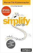 Cover-Bild zu simplify your life von Küstenmacher, Werner Tiki