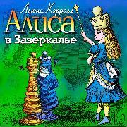 Cover-Bild zu Carroll, Lewis: Alisa v Zazerkalye (Audio Download)