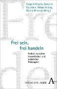 Cover-Bild zu d'Angelo, Diego (Hrsg.): Frei sein, frei handeln