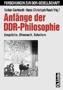 Cover-Bild zu Gerhardt, Volker (Hrsg.): Anfänge der DDR-Philosophie