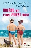Cover-Bild zu Evers, Horst: Urlaub mit Punkt Punkt Punkt (eBook)