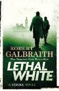 Cover-Bild zu Galbraith, Robert: Lethal White